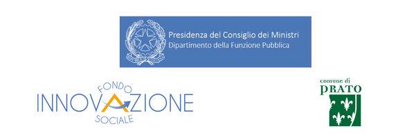 Loghi: Presidenza del Consiglio dei Ministri - Dipartimento della Funzione Pubblica, Fondo Innovazione Sociale, Comune di Prato